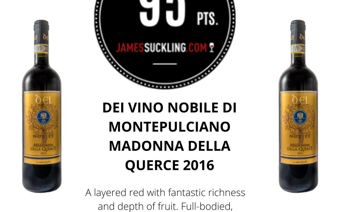 James Suckling – 95 points to our Vino Nobile Madonna della Querce 2016