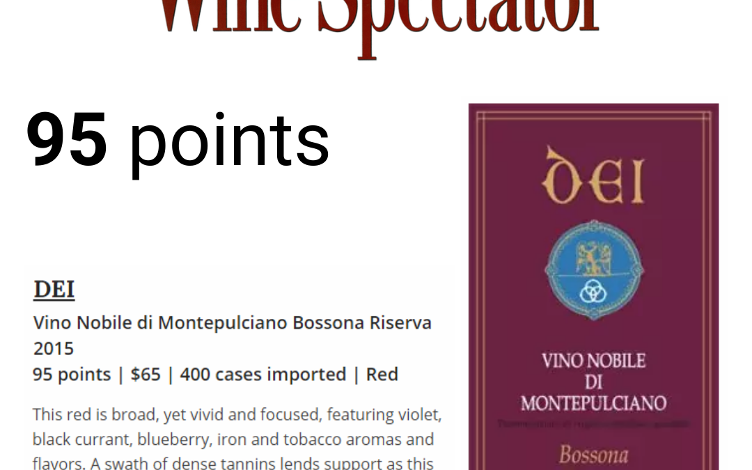 Wine Spectator – 95 points to Riserva Bossona 2015